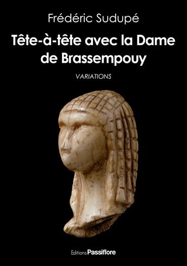 Tête à tête avec la Dame de Brassempouy